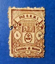marca da bollo città comune comitato di Monza pro O.N.M.I. lire 1 antica regno
