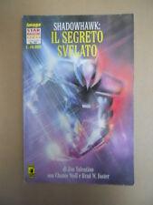 SHADOWHAWK : Il Segreto Svelato Star Magazine Oro n°17 1995  [G758A]
