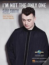 SAM SMITH-I'M NOT THE ONLY ONE--PIANO/VOCAL/GUITAR SHEET MUSIC BRAND NEW ON SALE