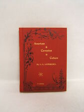 American Carnation Culture 1892 by LL Lamborn Color Illustrated   WB