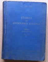 Montù - Storia della Artiglieria Italiana - Parte I vol. 1 dalle origini - 1936