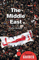 The Middle East. A Beginner's Guide by Robins, Philip (Paperback book, 2016)
