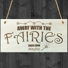 Away With The Fairies Novelty Wooden Hanging Plaque Novelty Fairy Garden Sign