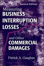 Measuring Business Interruption Losses and Other Commercial Damages by...