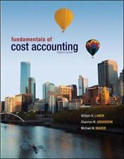 Fundamentals of Cost Accounting by Michael W. Maher, Shannon Anderson and Willi…