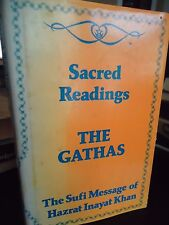 The Gathas- Sufi Message of Hazrat Inayat Khan - Sacred Readings