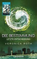 Letzte Entscheidung / Die Bestimmung Bd.3 von Veronica Roth (2015, Taschenbuch)