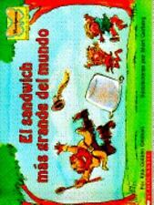 El Sandwich Mas Grande Del Mundo (Spanish Edition)
