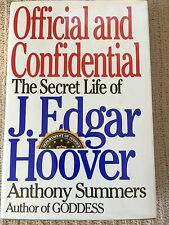 Official and Confidential : Secret Life of J. Edgar Hoover by Anthony Summer FBI