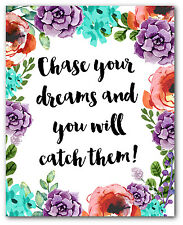 Chase Your Dreams And You Will Catch Them Print, Motivational Floral Quote Art,