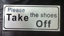 Aluminium ,Please Take the shoes Off  shoes Sticker Sign Adhesive 20cm X 9cm