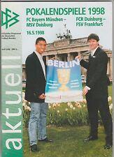 Orig.PRG   DFB Pokal  1997/98  FINALE  MSV DUISBURG - BAYERN MÜNCHEN !!  SELTEN