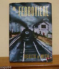 Il Ferroviere Realtà E Mito -Lodolini -1^ Ed.Centro Editoriale D'iniziativa 1961