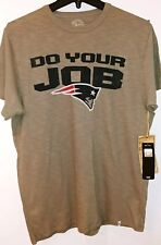 New England Patriots 47 Brand Mens Scrum T-Shirt Do Your Job NWT Medium