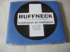 RUFFNECK / YAVAHN - EVERYBODY BE SOMEBODY - POSITIVA HOUSE CD SINGLE