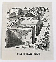 small 1883 magazine engraving ~ TOMB B, GRAND CHIMU Peru