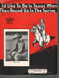 I'd Like to Be In Texas When They Round Up in the Spring 1927 Gene Autry