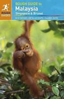 (Good)-The Rough Guide to Malaysia, Singapore & Brunei (Paperback)-David Leffman