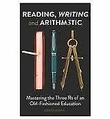 Reading, Writing and Arithmetic: The Three Rs of an Old-Fashioned Education, Ver