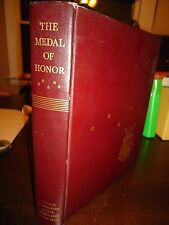 The Medal of Honor- Original Govt. Pub. 1948. All Recipients/History