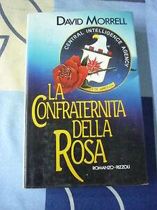 LA CONFRATERNITA DELLA ROSA DAVID MORRELL