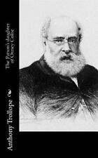 The Parson's Daughter of Oxney Colne by Anthony Trollope (2015, Paperback)