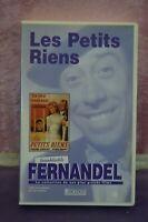 ANCIENNE K7 VHS MAGNETOSCOPE FERNANDEL LES PETITS RIEN
