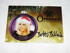 2015 Benchwarmer BOBBI BILLARD Holiday #19 Gold Foil Ornament Auto / Playboy WOW