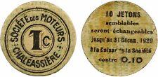 Saint Etienne, monnaie nécessité, 1 centime, Soc.té Moteurs Chaléassière, s.d.91