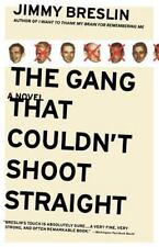 The Gang That Couldn't Shoot Straight (Paperback or Softback)