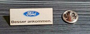 """Ford Pin """"Besser ankommen"""" kleines Logo farbig - Maße 30x12mm"""