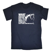 Funny Novelty T-Shirt Mens tee TShirt - What Doesnt Kill You Bears
