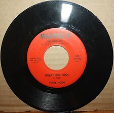 TONY HODA *Great Big Fool* COULD CARE LESS Rockabilly Country 45 on MAGNOLIA 101