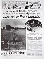 PUBLICITÉ PRESSE 1935 PÂTES PÈR ' LUSTUCRU AVEC LE BLÉ DURELLE NE COLLENT JAMAIS