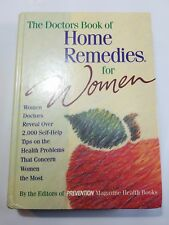The Doctors Book of Home Remedies for Women by the Editors of Prevention~