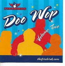 The Firebirds - Doo Wop Vol 2 CD