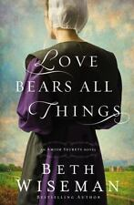 An Amish Secrets Novel: Love Bears All Things 2 by Beth Wiseman 2016, Paperback