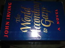 John Irving, The World According To Garp, 2nd Printing of the lst Edition, 1978