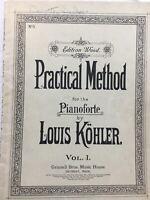 1905- Sheet Music Book Practical Method For The PIANOFORTE-Kohler