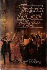 Frederick the Great : The Magnificent Enigma Hardcover Robert B. Asprey