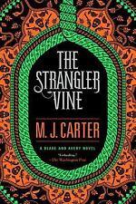 The Strangler Vine (A Blake and Avery Novel) Carter, M.J. Paperback