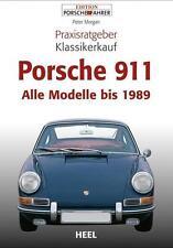 Porsche 911 Praxisratgeber Klassikerkauf von Peter Morgan (2012, Taschenbuch)