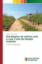 Estrategias de Leitura Sem e Com o USO Do Google Tradutor by Riess Karnal...