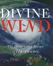 Divine Wind: The History and Science of Hurricanes-ExLibrary