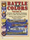 WWII US Army Air Force Insignia & Airplane Markings Vol 4 Collector Guide USAAF