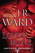 The Black Dagger Brotherhood: Lover Mine 8 by J. R. Ward (2010, Hardcover)