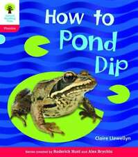 Oxford Reading Tree: Level 4: Floppy's Phonics Non-Fiction: How to Pond Dip (Flo