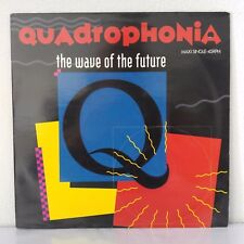 "Quadrophonia ‎– The Wave Of The Future (Vinyl, 12"", MAXI 33 TOURS)"