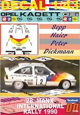 DECAL 1/43 OPEL KADETT GSI 16V S.HAIDER MANX INTERNATIONAL R. 1990 6th (01)