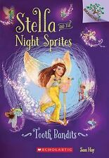 Stella and the Night Sprites: Tooth Bandits 2 by Sam Hay (2016, Paperback)